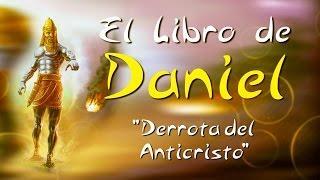 DERROTA DEL ANTICRISTO (LIBRO DE DANIEL  32) - Armando Alducin