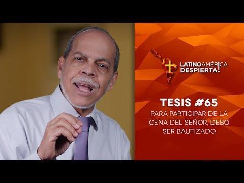 Miguel Núñez - Tesis #65 - Para participar de la cena del Señor, debo ser bautizado