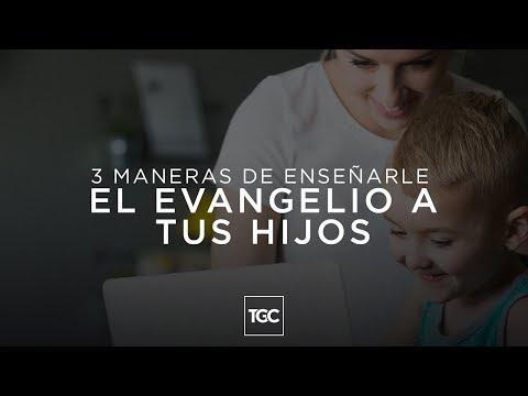 3 maneras de enseñarle el evangelio a tus hijos