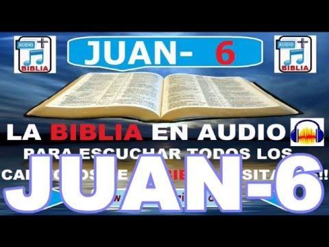 Biblia En Audio - Evangelio Según   JUAN Capitulo 6