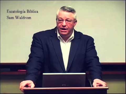 ¿Es La Escatología Opcional? - Sam Waldrom