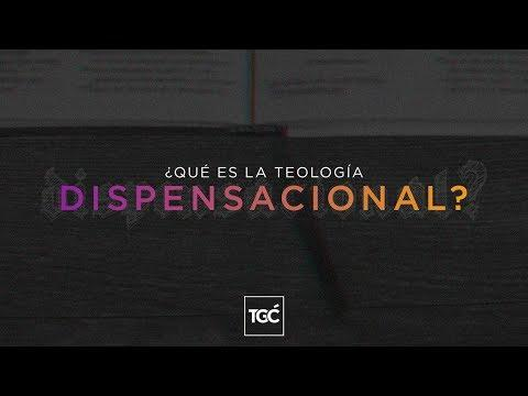¿Qué es la teología dispensacional?