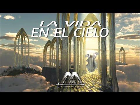 LA VIDA EN EL CIELO - Armando Alducin