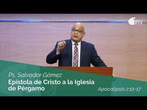 Salvador Gómez - Epístola de Cristo a La Iglesia de Pérgamo | Apocalipsis 2:12-17