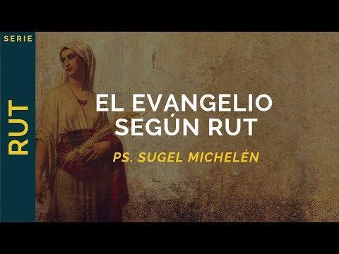 Sugel Michelén - El Evangelio según Rut | Rut 4