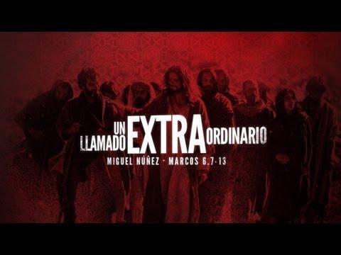 """En Su Palabra:  """"Un Llamado Extraordinario"""" - Miguel Núñez"""