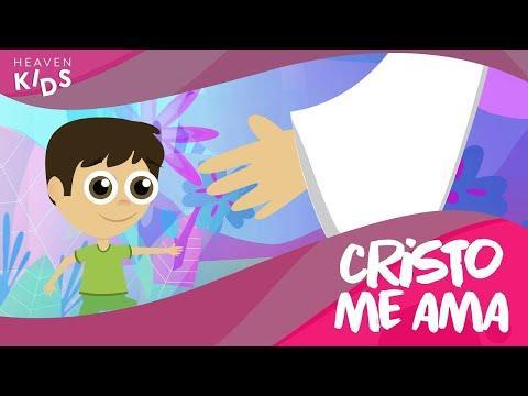 Cristo Me Ama - Canciones Infantiles