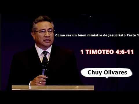 Chuy Olivares - Como ser un buen ministro de Jesucristo (Parte 1) - 1 Timoteo 4: 6-11 - Chuy Olivare