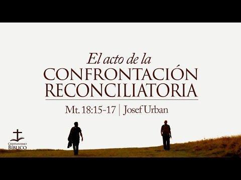 Josef Urban - El acto de la confrontación reconciliatoria - Mateo 18.15-1