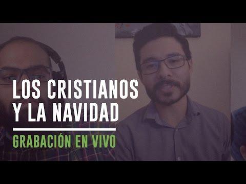 Los cristianos y la Navidad - Coalición Radio 031