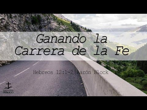 Aarón Block  - Ganando La Carrera De La Fe