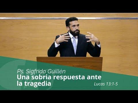 """Sigfrido Guillén - """"Una sobria respuesta ante la tragedia"""""""