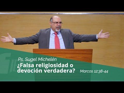 """.Sugel Michelén - """"¿Falsa religiosidad o devoción verdadera?"""" Marcos 12:38-44"""