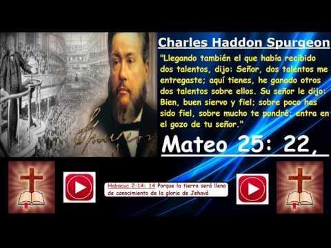 Los Dos Talentos - (Charles Haddon Spurgeon)