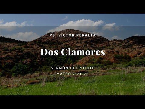 Víctor Peralta - Dos Clamores - Mateo  7.21-23