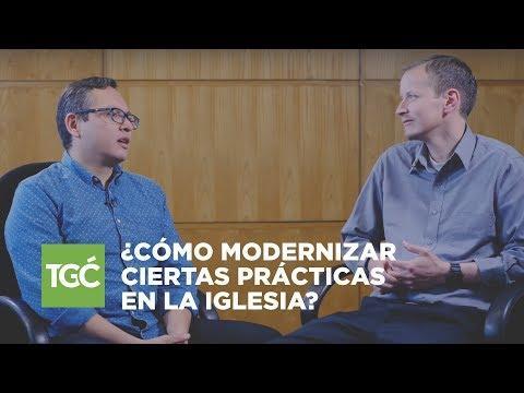 Jesús Rodriguez y Nathan Díaz  - ¿Cómo modernizar ciertas prácticas en la iglesia?