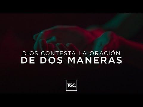 Reflexiones Cristianas - Dios contesta la oración de dos maneras