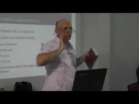 Pr. Sergio Ruiz - Doctrina de la Elección Incondicional - Serie: Confesión de Fe Bautista 1689