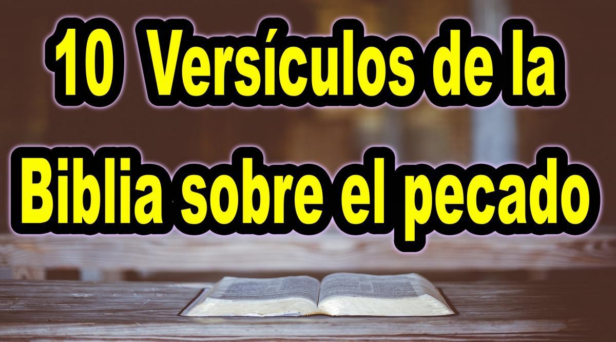 10 Versículos de la Biblia sobre el pecado