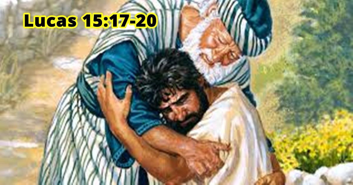 ¡Vuélvase a Dios! - Lucas 15:17-20