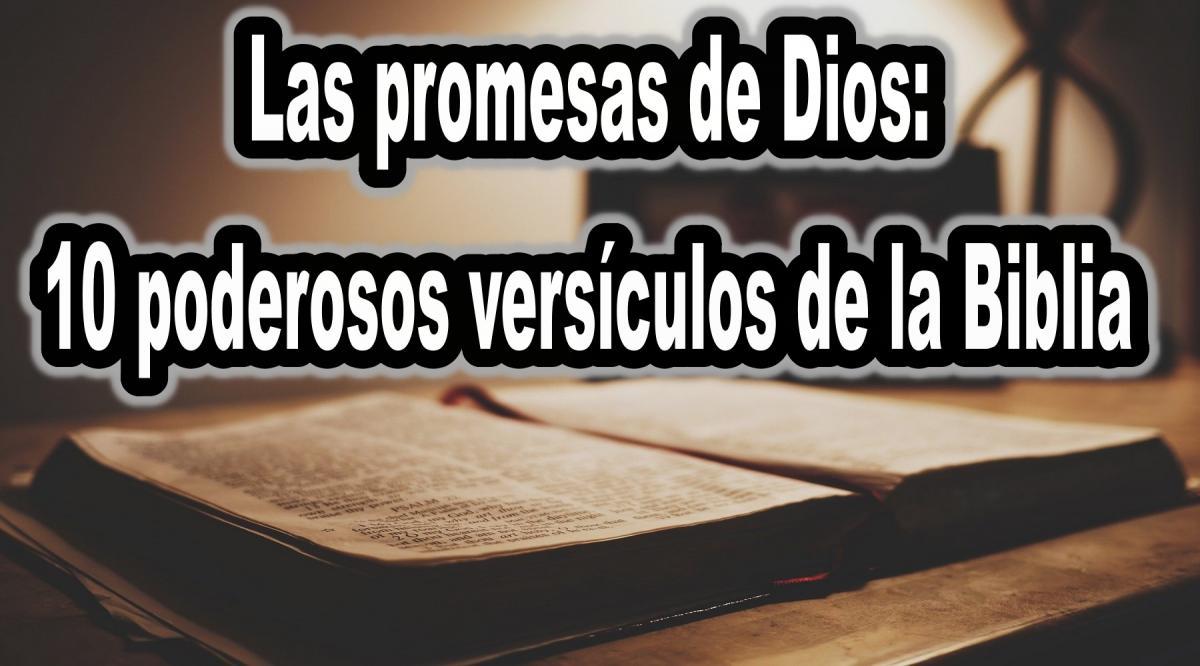 10 poderosos versículos de la Biblia sobre Las promesas de Dios