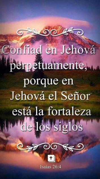 Confiad en Jehová perpetuamente - Imagen cristiana (Isaías 26:4)