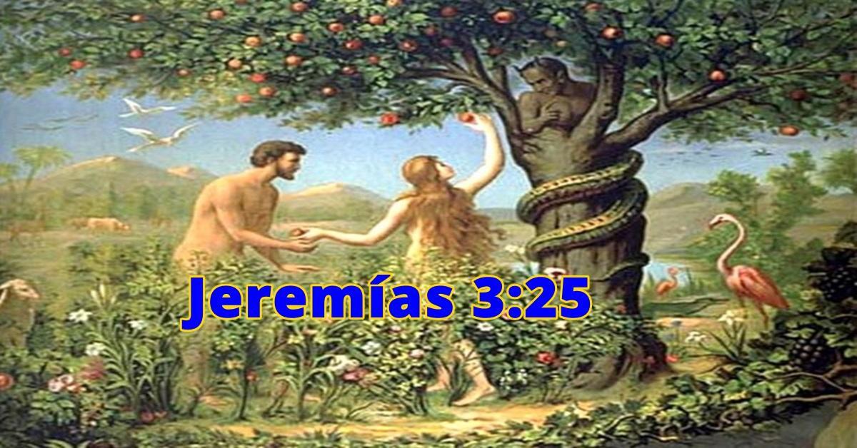 Un tema impopular / Jeremías 3:25 / Todos los humanos somos pecadores