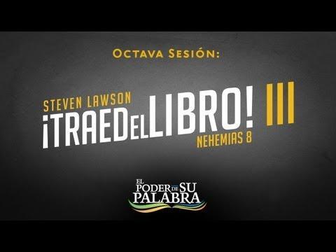 """""""Traed el Libro III"""" - Steven Lawson"""
