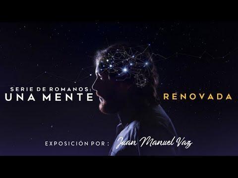 Juan Manuel Vaz - Una Mente Renovada