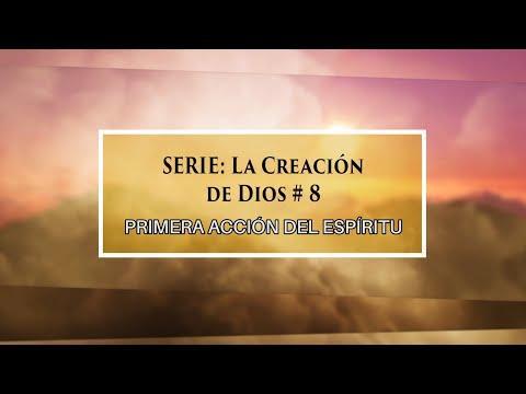 """Dr. Armando Alducin - """"Primera acción del Espíritu"""" # 8 Serie """"La Creación de Dios"""""""