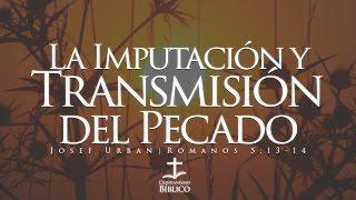 Josef Urban - La Imputación y Transmisión del Pecado