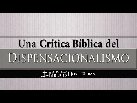 Josef Urban - Una Crítica Bíblica Del Dispensacionalismo
