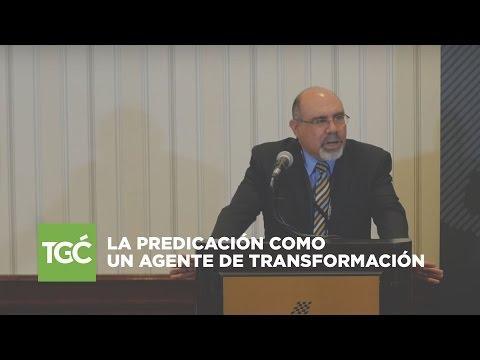 Sugel Michelén - La predicación como un agente de transformación