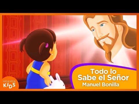 Todo Lo Sabe El Señor - Viva El Amor - Manuel Bonilla