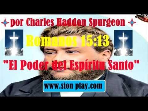 El Poder Del Espíritu Santo  -Charles Haddon Spurgeon