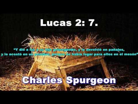 Charles Spurgeon (Español) - No habia Lugar para Cristo en el Meson