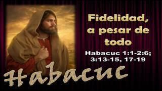 Salvador Gomez - Estudios biblicos de Habacuc