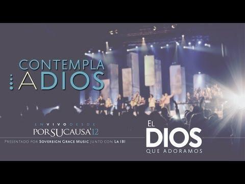 Contempla A Dios -  Música Cristiana