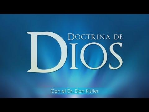 Don Kistler / Doctrina de Dios / Video 11