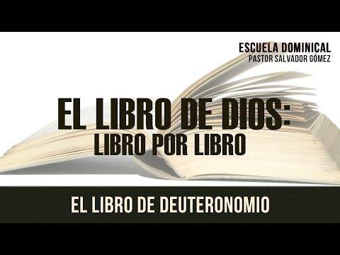 """Salvador Gómez Dickson - """"El Libro de Dios Libro x libro -7: Deuteronomio"""""""