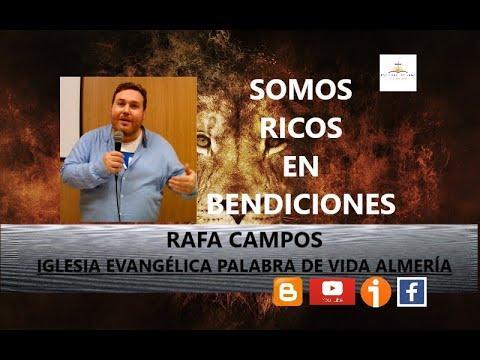 Rafa Campos - Somos ricos en bendiciones (Romanos 5:1-11)