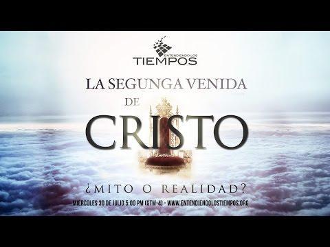 """Entendiendo Los Tiempos - Cap -79 """"La segunda venida de Cristo""""  Entendiendo Los Tiempos"""