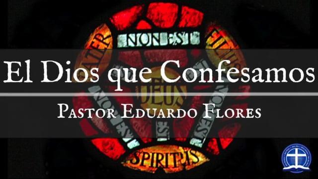 El Dios que Confesamos (Y una refutación de la doctrina de la Sumisión Eterna del Hijo): Clase XIV