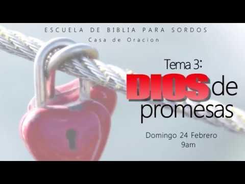DIOS DE PROMESAS - ESCUELA BÍBLICA PARA SORDOS