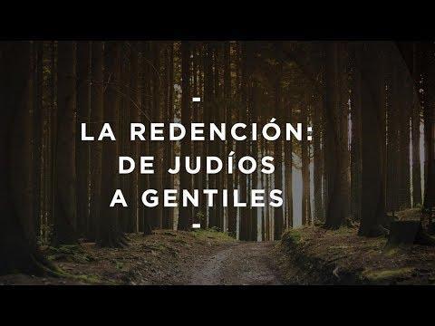 Pastor Miguel Núñez - La redención: de judíos a gentiles