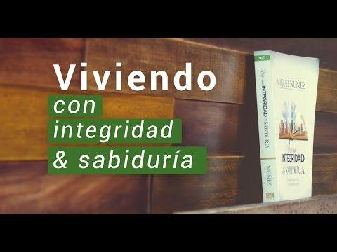 """""""Viviendo en integridad y sabiduria"""" - 2 temporada Entendiendo Los Tiempos Cap 52"""