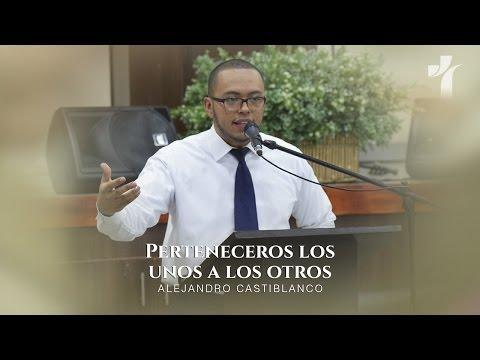 Alejandro Castiblanco - Perteneceros los unos a los otros