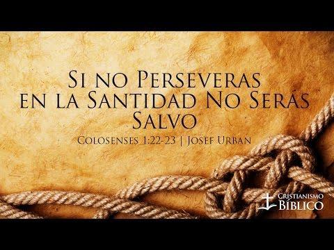 Josef Urban - Si No Perseveras En La Santidad No Serás Salvo