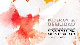 Miguel Núñez - El Dinero Prueba Mi Integridad