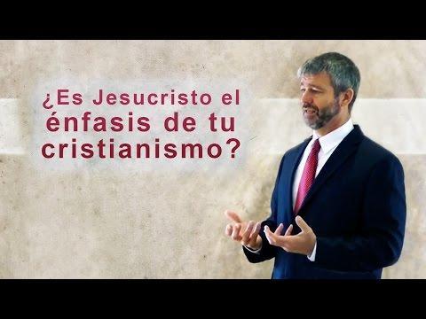 Paul Washer - ¿Es Jesucristo El énfasis De Tu Cristianismo?